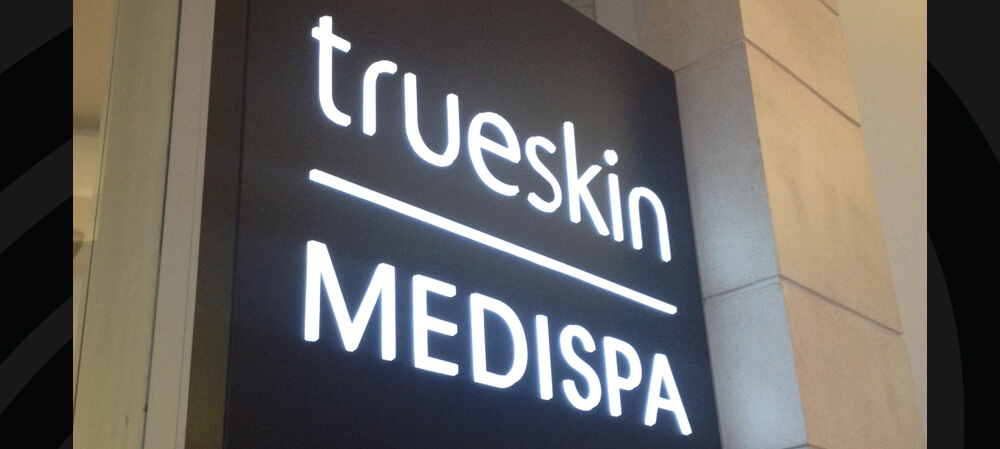 Illuminated signage for Trueskin Medispa